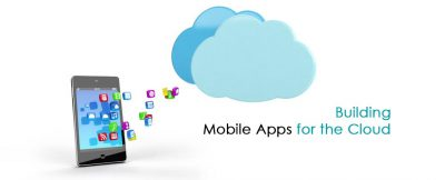 Building Mobile Apps for the Cloud